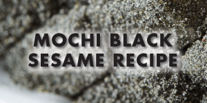 Black Sesame Mochi Recipe