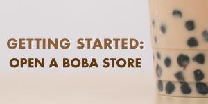 Opening a Boba Shop