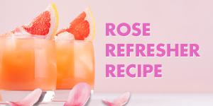 Rose Refresher