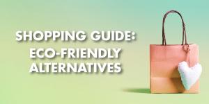 Shopping Guide: Going Green