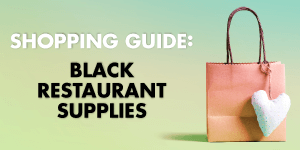 Shopping Guide: Black Restaurant Supplies