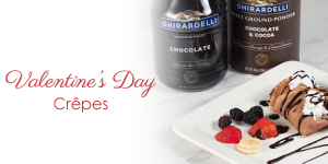 Chocolate Crepes with Heart-Shaped Strawberries… feat. Ghirardelli