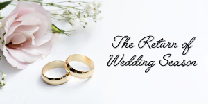 Wedding Season is Officially Back…. What Does this Mean for Venues and Caterers?
