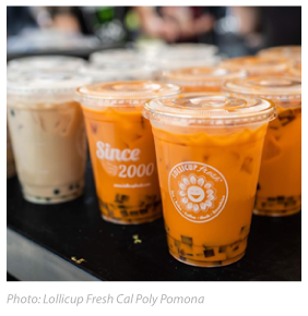 Type of drink: Photo took by Lollicup Fresh Cal Poly Pomona